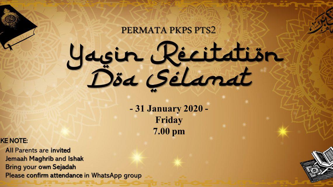 TTPKPS'20|JANUARY–YASIN RECITATION AND DOA SELAMAT (PTS2)