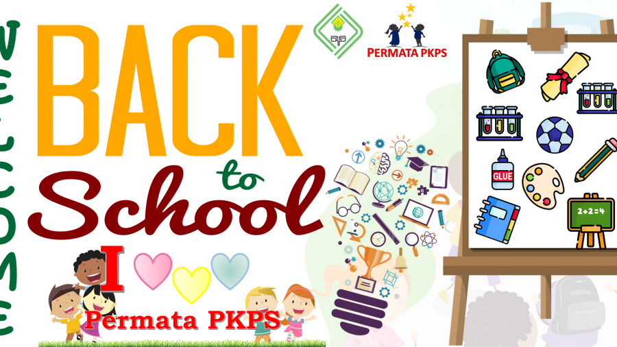 Welcome back to School Permata PKPS